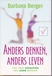 Berger, Barbara - Anders denken, anders leven